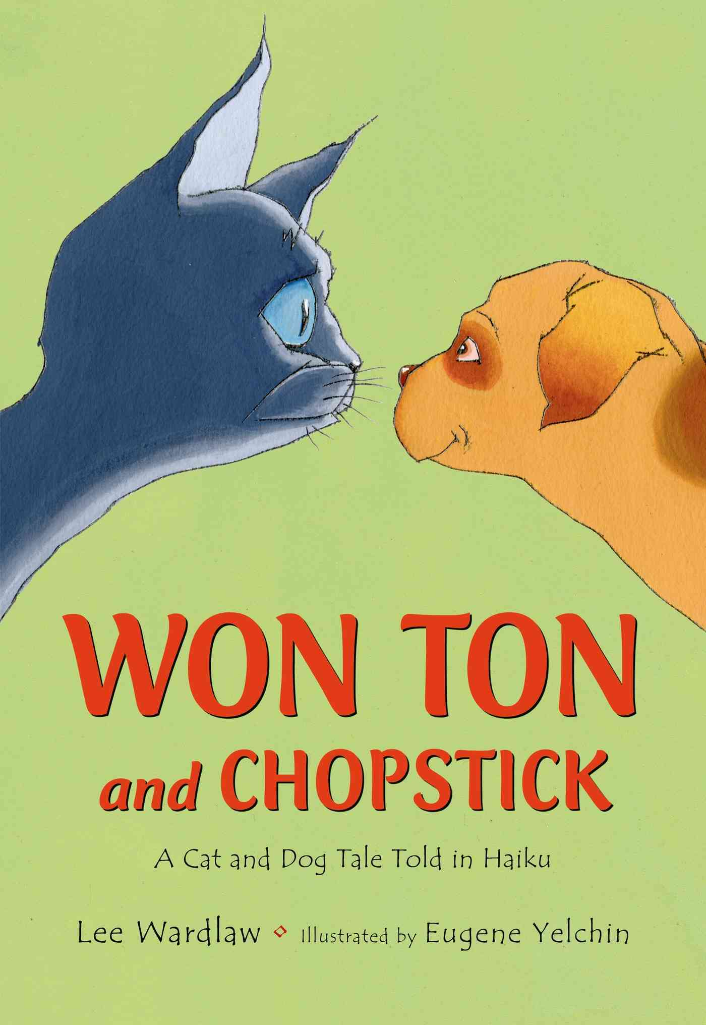 Won Ton and Chopstick By Wardlaw, Lee/ Yelchin, Eugene (ILT)